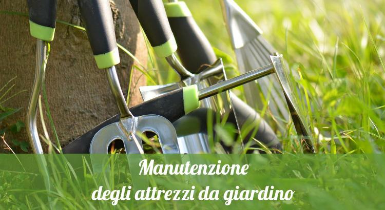 Manutenzione attrezzi giardino.